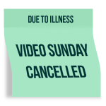 Video Sunday Cancelled